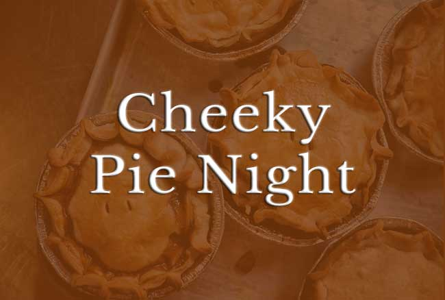 Cheeky Pie Night at The White Hart Bishops Caundle