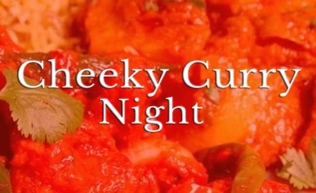 Cheeky Curry Night
